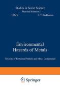 Environmental Hazards of Metals