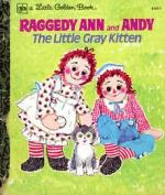 Raggedy Ann & Andy  : The Little Grey Kitten