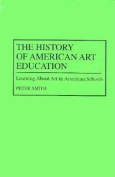 The History of American Art Education