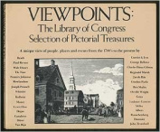 Viewpoints: The Library of Congress Selection of Pictorial Treasures
