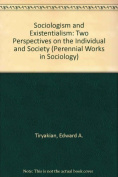 Sociologism and Existentialism