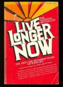 Live Longer Now