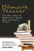The Millionaire Teacher