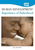Human Development: Importance of Fatherhood