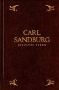 Carl Sandburg: Selected Poems