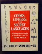 Codes, Ciphers, and Secret Languages