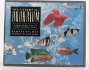 The Essential Aquarium