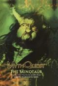 The Minotaur (Myth Quest