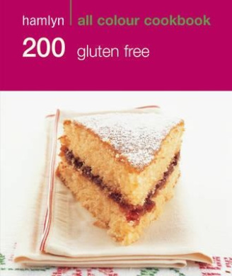 Hamlyn All Colour Cookbook 200 Gluten-Free Recipes