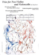 Trios for Two Violins and Violoncello for Beginners