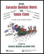Seven Favorite Holiday Duets with Santa Claus