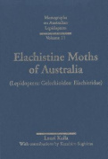 Elachistine Moths of Australia: (Lepidoptera