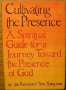 Cultivating the Presence