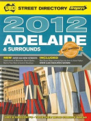 UBD Gregory's Adelaide Street Directory 2012
