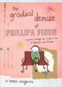 The Gradual Demise of Phillipa Finch