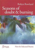 Seasons of Doubt and Burning. New and Selected Poems