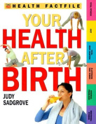 Your Health After Birth