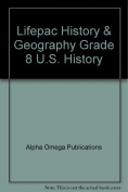 Lifepac History & Geography Grd 8 Teacher Book  : His0820