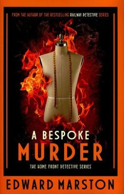 A Bespoke Murder (The Home Front Detective Series)