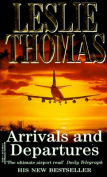 Arrivals and Departures