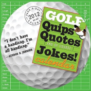 Golf Quips, Quotes (and of Course) Jokes! Page-A-Day Calendar
