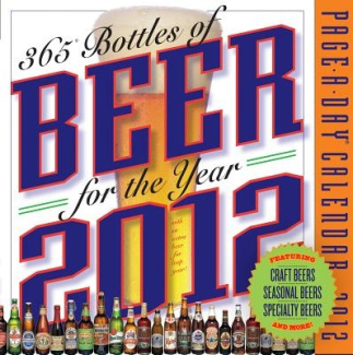 365 Bottles of Beer of the Year 2012 Page-A-Day Calendar