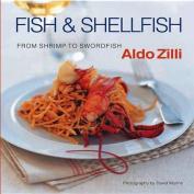 Fish & Shellfish  : From Shrimp to Swordfish