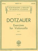 Exercises for Violoncello - Book 1