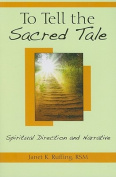 To Tell the Sacred Tale