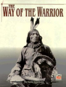 The Way of the Warrior (American Indians