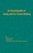 An Encyclopedia of Candy and Ice-Cream Making