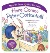 Here Comes Peter Cottontail! [Board Book]