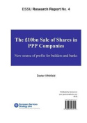 The GBP10bn Sale of Share in PPP Companies