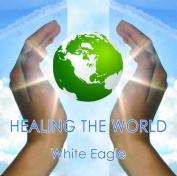 Healing the World [Audio]