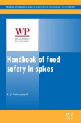 Handbook of Food Safety in Spices