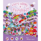 Who's Hiding...in Fairyland?