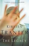 The Legacy. Kirsten Tranter