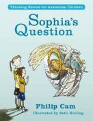 Sophia's Question - Thinking Stories for Australian Children