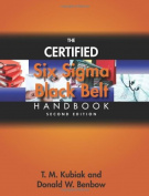 The Certified Six SIGMA Black Belt Handbook