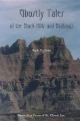 Ghostly Tales of the Black Hills and Badlands