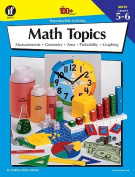 The 100+ Series Math Topics, Grades 5-6