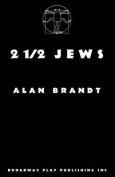 2 1/2 Jews