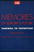 Memories of Europe's Future