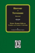 History of White, Warren, Dekalb, Coffee & Cannon Counties