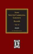 Some South Carolina County Records, Vol. #2