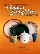 An Overview of Homer Laughlin Dinnerware