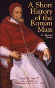 A Short History of the Roman Mass