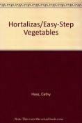 Easy Steps Hortalizas
