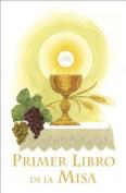 Primer Libro de La Misa