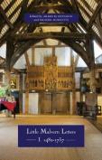Little Malvern Letters - I: 1482-1737